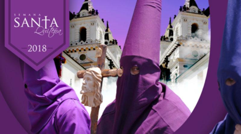SEMANA SANTA EN QUITO, VIVE UNA EXPERIENCIA ÚNICA / EASTER IN QUITO: A TRULY UNIQUE EXPERIENCE